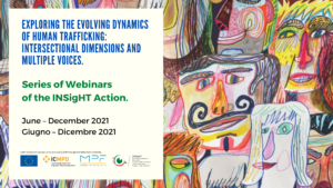 Exploring the evolving dynamics of human trafficking: intersectional dimensions and multiple voices. Series of webinars.